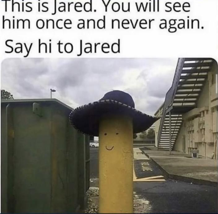 Hey jared - meme