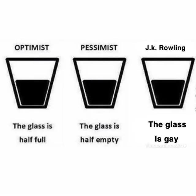 Optimist vs pessimist vs JK Rowling - meme