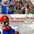 You hace enteres the comedy area :son: