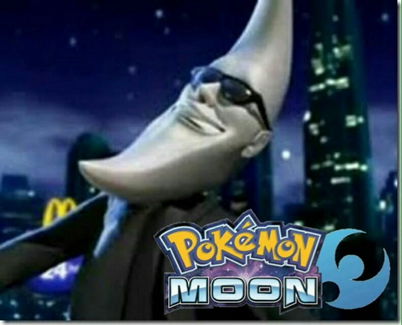 :3 pokemon moon looks good - meme