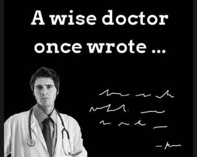 A wise doctor once wrote... - meme