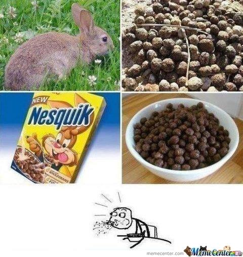 Nesquik=rabbit poop - meme
