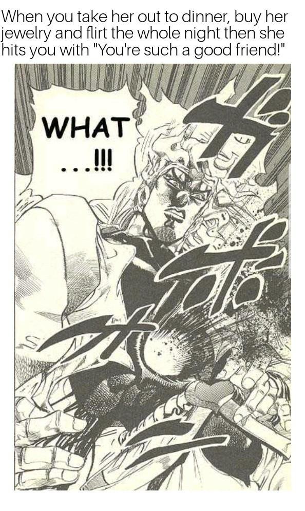 Dio in the friend zone - meme