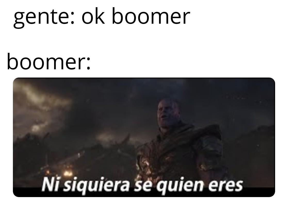 Quien es boomer? - meme
