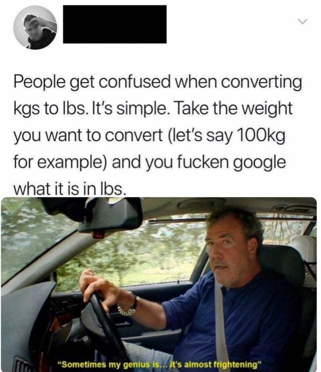 People get confused when converting kgs to lbs - meme
