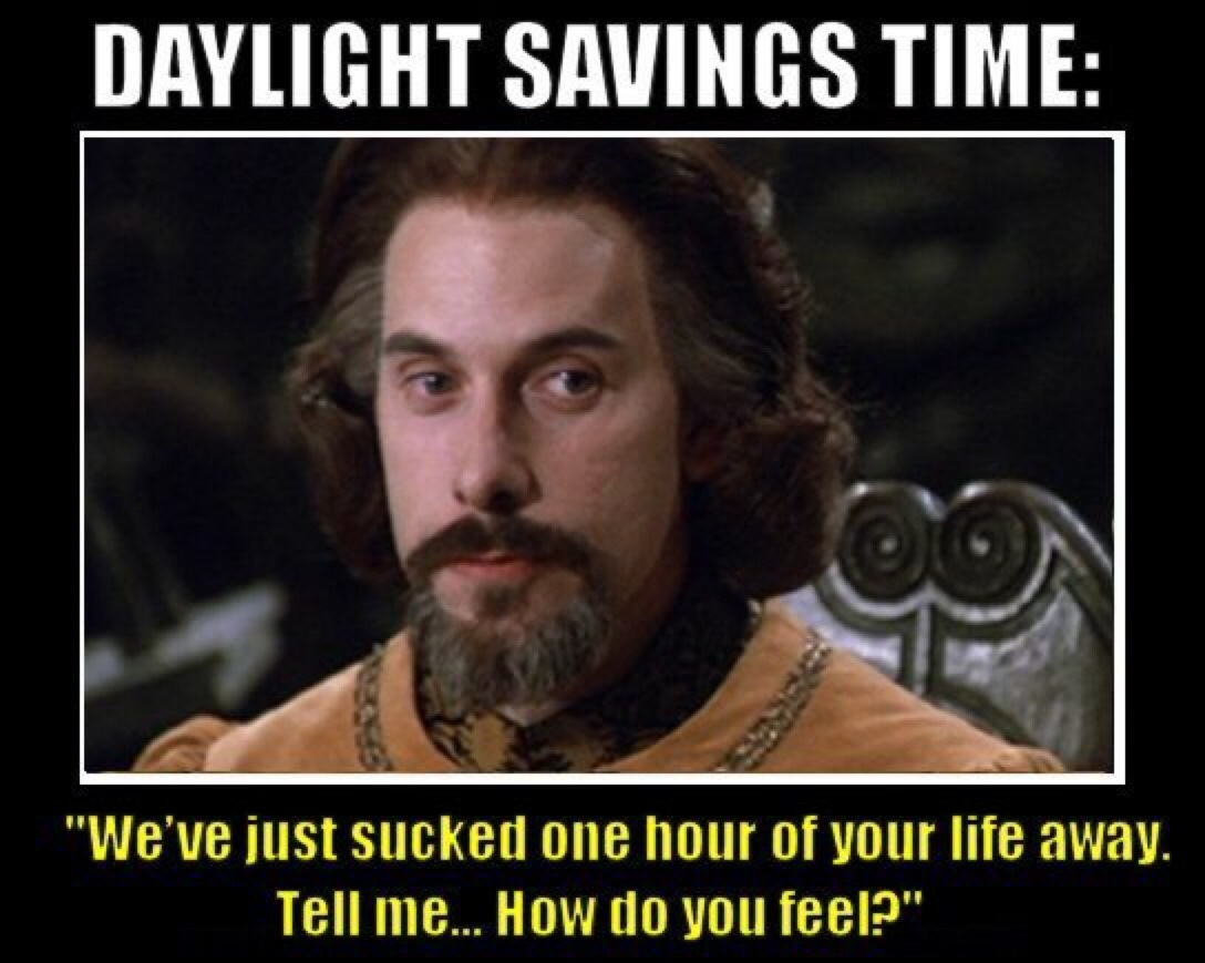 DST is almost as painful as a spinal tap - meme