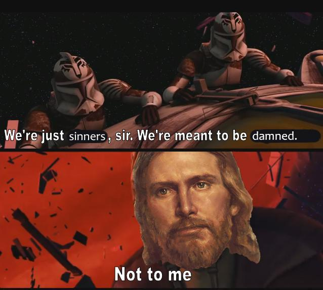 He died for our sins - meme