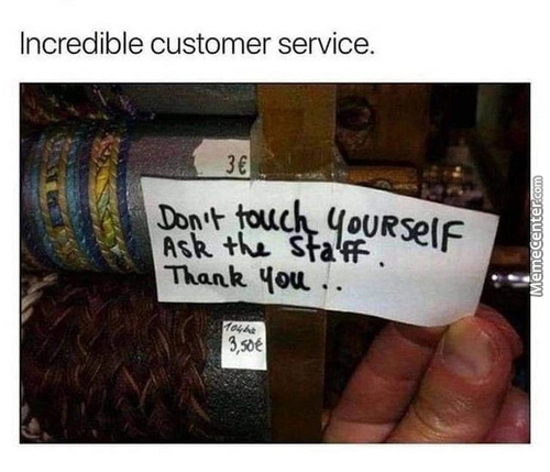 Awesome customer service - meme