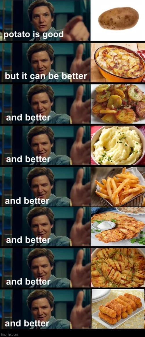 Potato is love, potato is life - meme