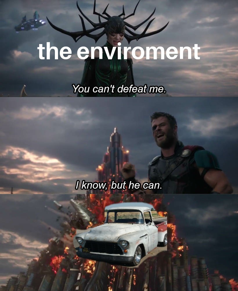 """""""You can't just make memes of your stupid pickup truck"""""""