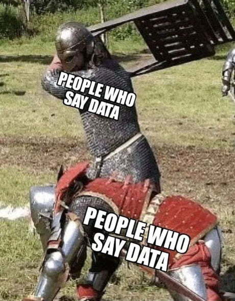 I say data hbu - meme