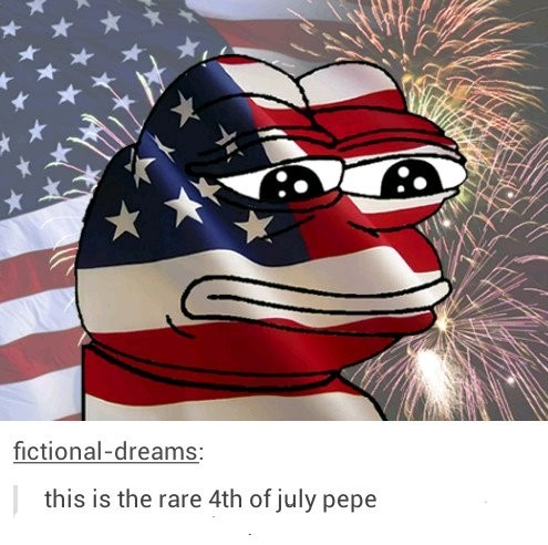 Totally the 4th of july, just calling out these stupid memes bc they aren't rare when they get reposted