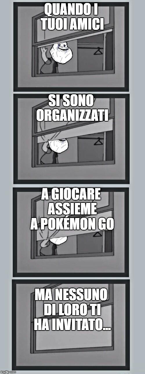 Pokémon go crea maratoneti di gruppo...Cito lo zio.fapper cui piace tanto questa mia originale template - meme