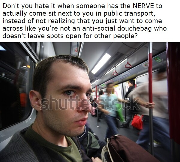 The nerve of some people... - meme
