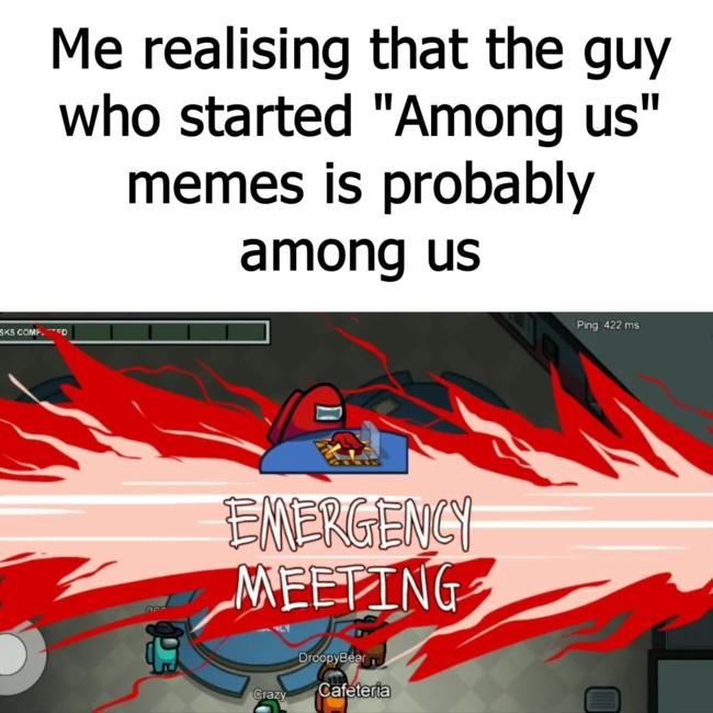 He is among us - meme