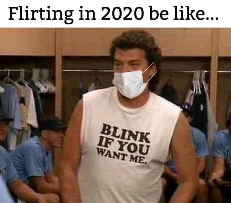 2020 flirting - meme