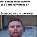 """""""Friendly fire"""""""