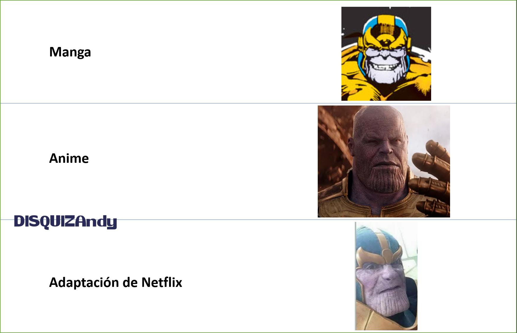 Thanos y sus adaptaciones (me quedo con la de Netflix) - meme