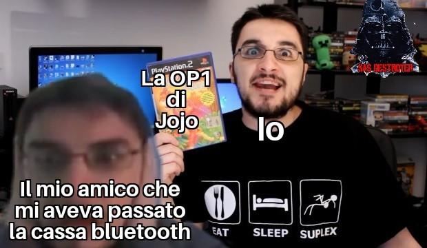 Mentre stavo facendo questo meme ascoltavo la OP1 di Jojo