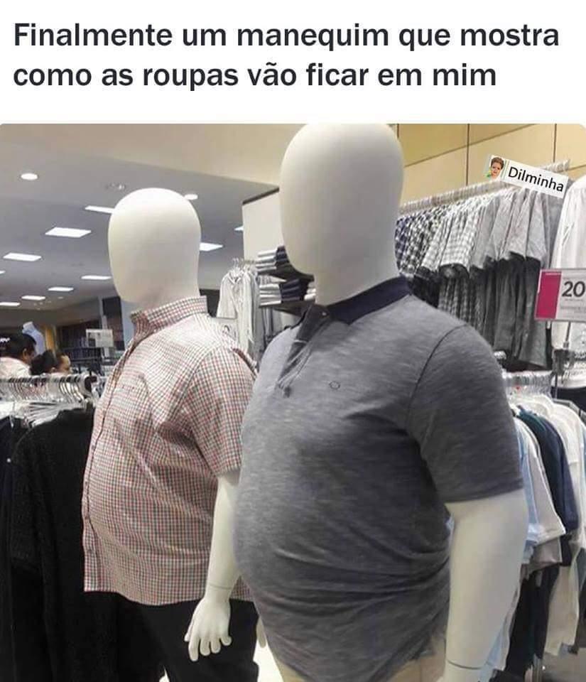 Manequim pra gordo - meme