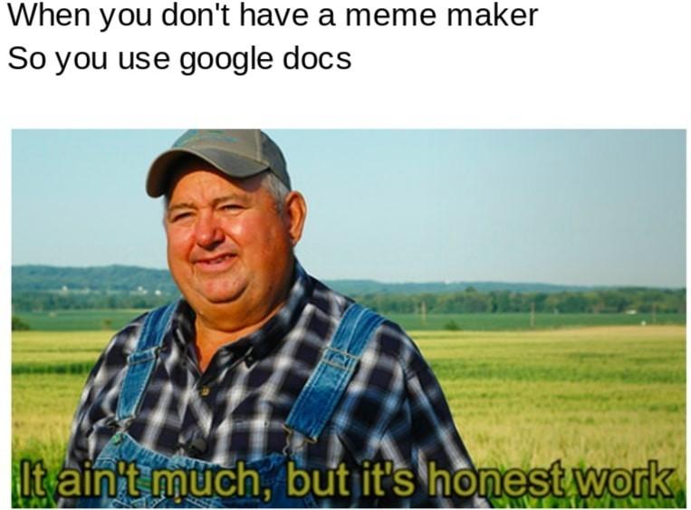 made it mehself - meme