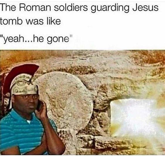 we he gone - meme