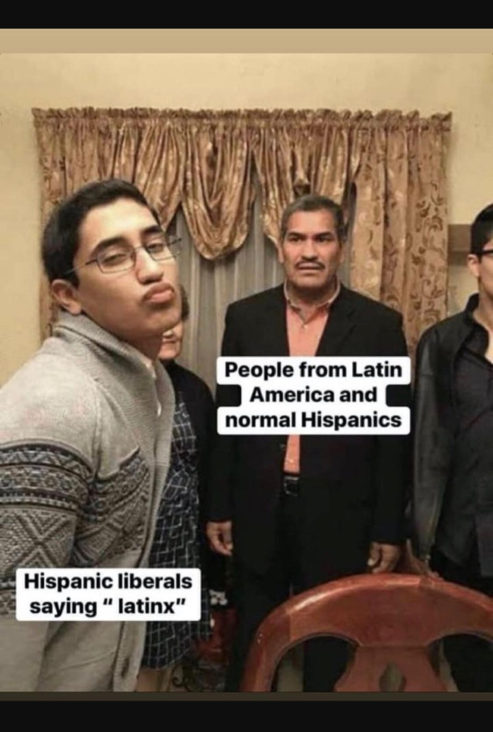 "Am I the only one who thinks ""latinx"" sounds retarded? - meme"