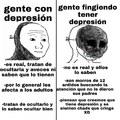 """""""Denme atención tengo depresión :chad:"""""""
