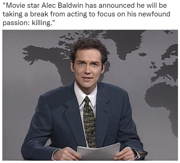 Alec Baldwin has quit being an actor to take up a new hobby. - meme