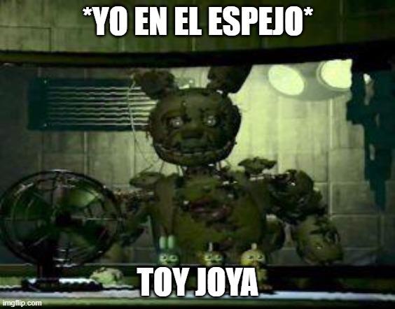 Springtrap joya - meme