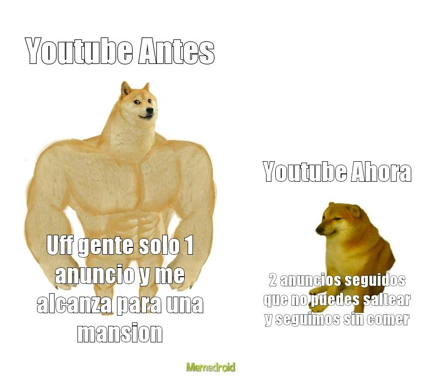 Youtube esta re muerto de hambre - meme