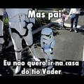 o tio Vader não pai,quero o tio Palpatine