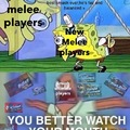 Melee players in a nutshell 2