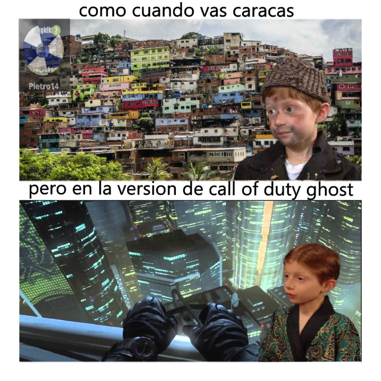 caracas mucho mejor en call of duty ghost - meme
