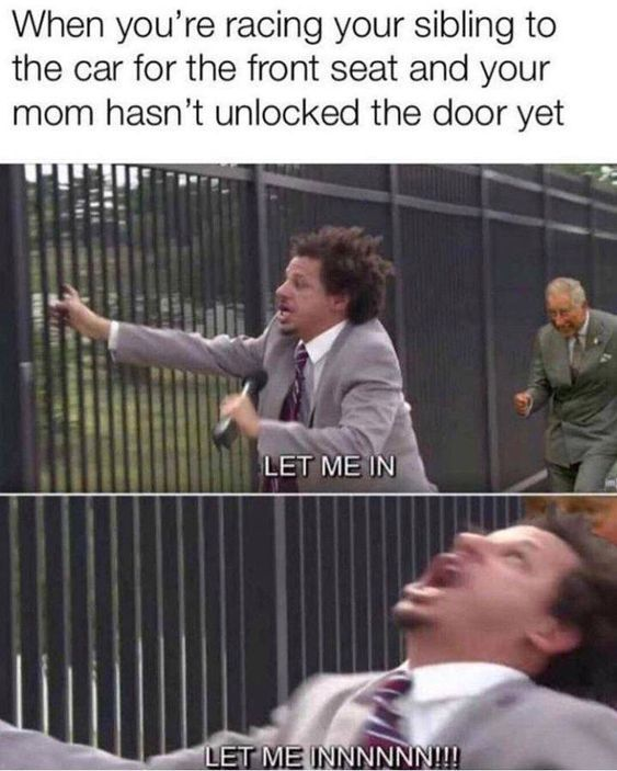 Fuck fuck fuck unlock it now bitch he´s coming LET ME IN NOW - meme