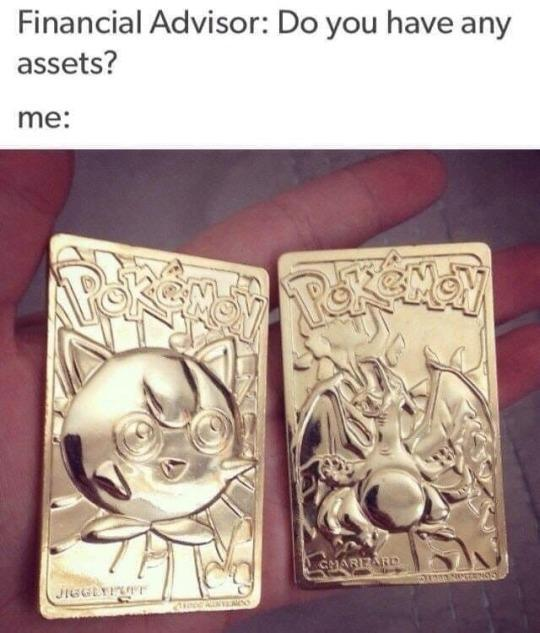 Do you have any assets? - meme
