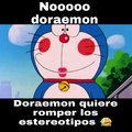 Noooo doraemon