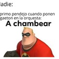 A chambear