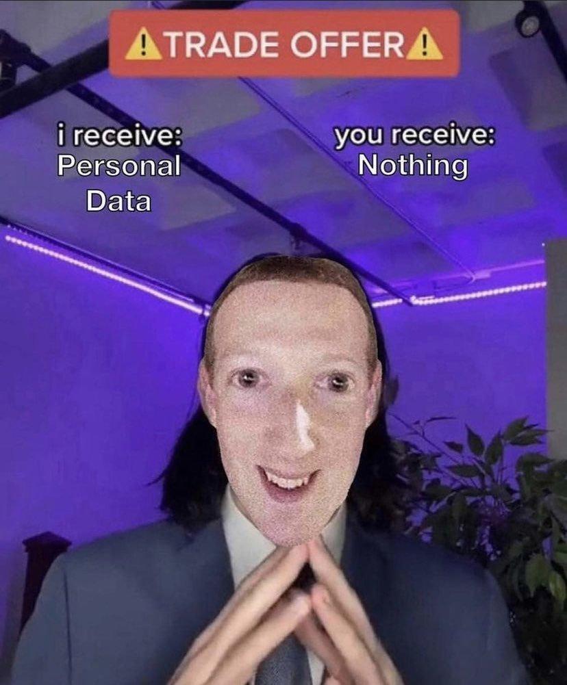 Recivo toda tu informacion personal y tu no recibes nada, aceptas? - meme