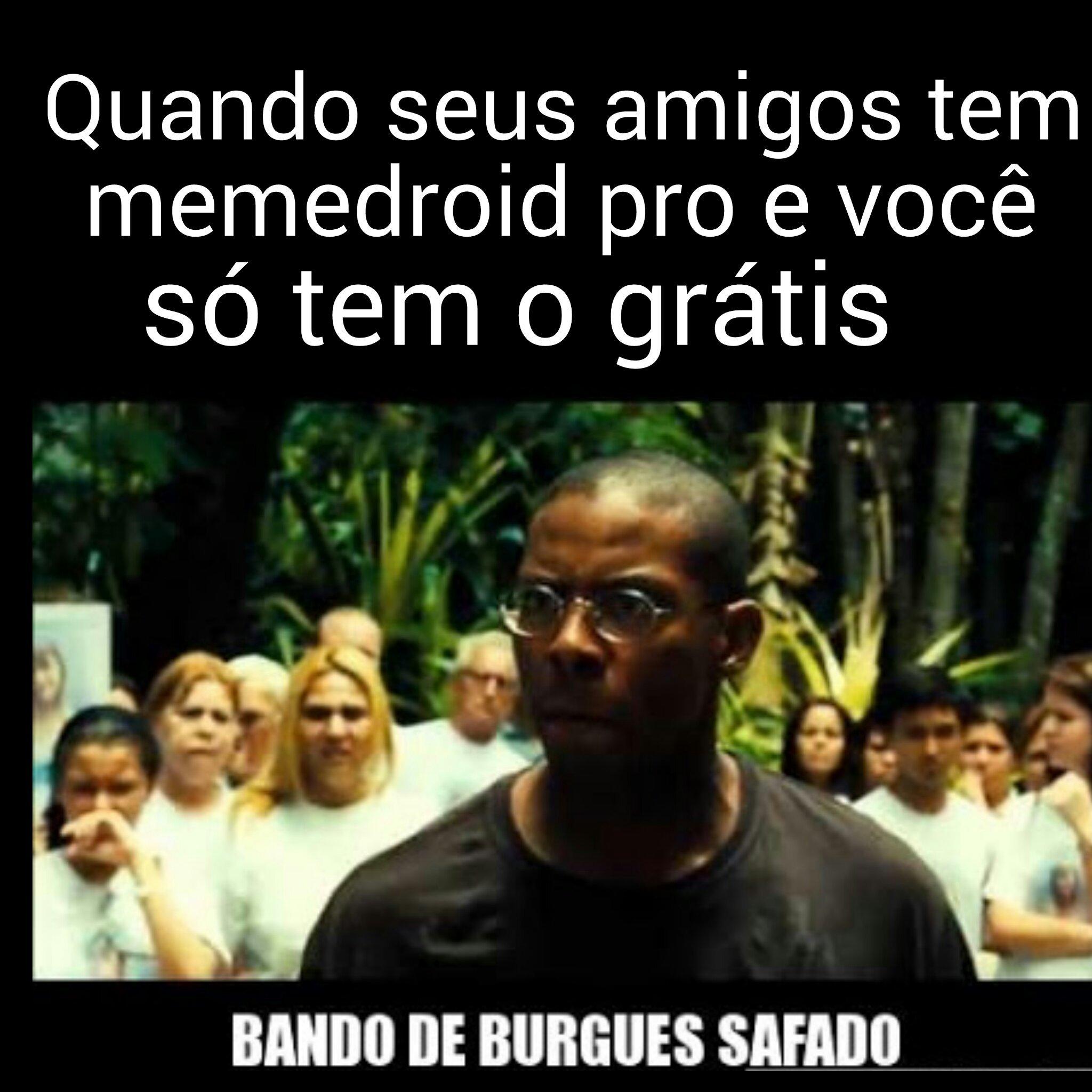 BANDO DE BURGUES SAFADO - meme