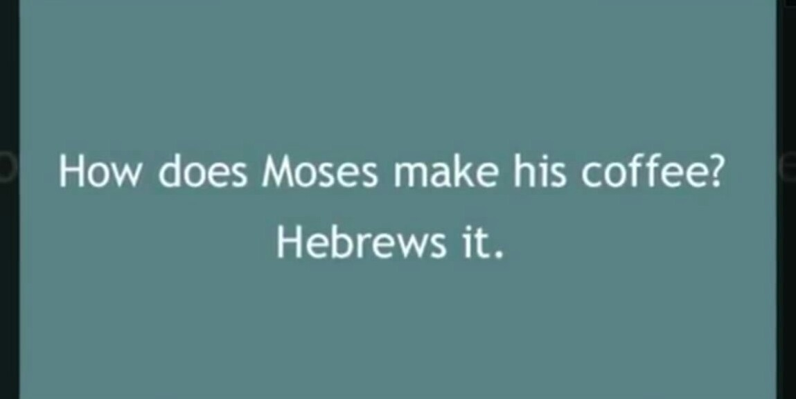 Moses coffee - meme