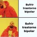 Soy bipolar :c
