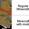 Regular Minecraft VS. Minecraft with mods