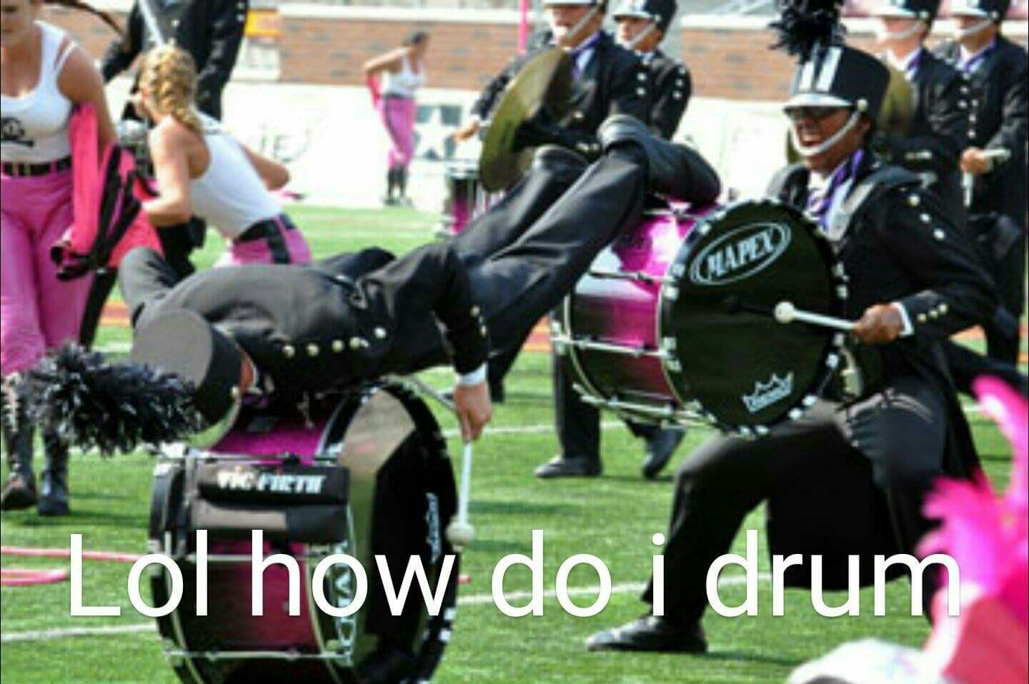 When you ask marching band kids how life's going - meme