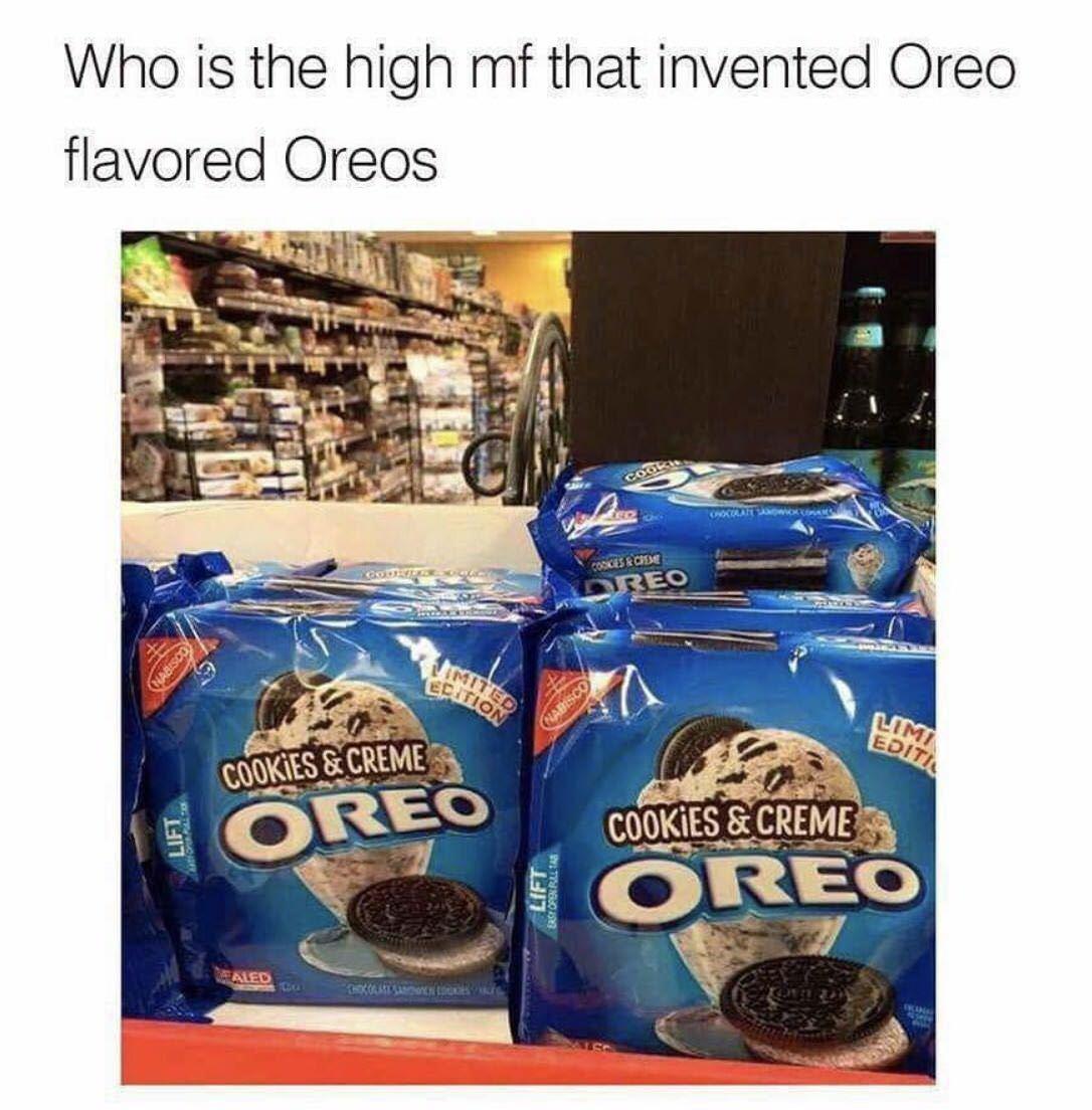 Oreo flavored oreos - meme