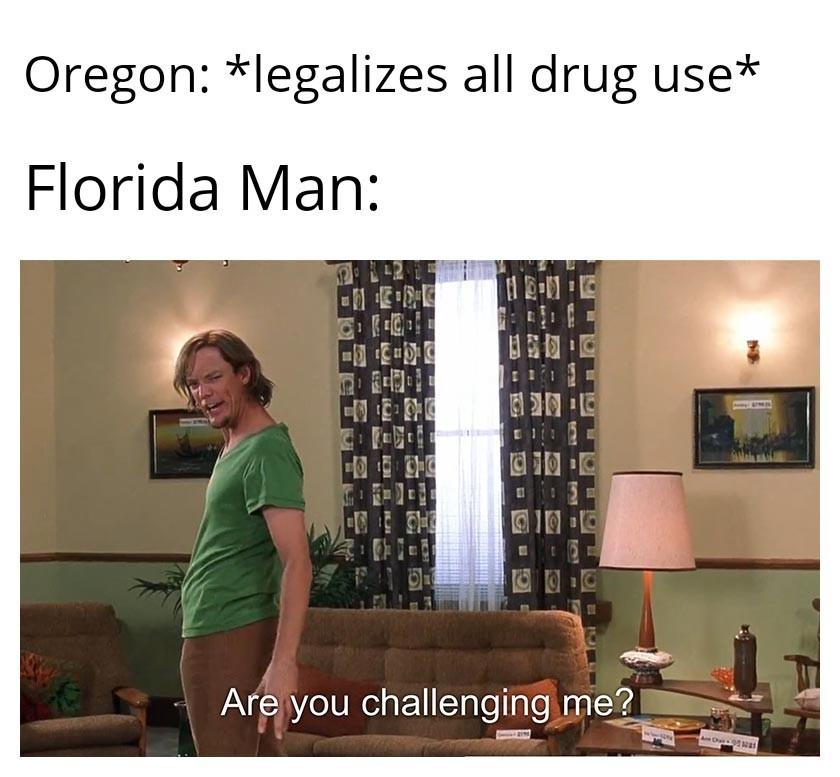 Oregon Man - meme