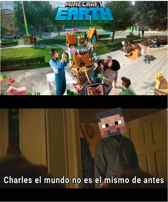 like si tienes minecraft earth :v - meme