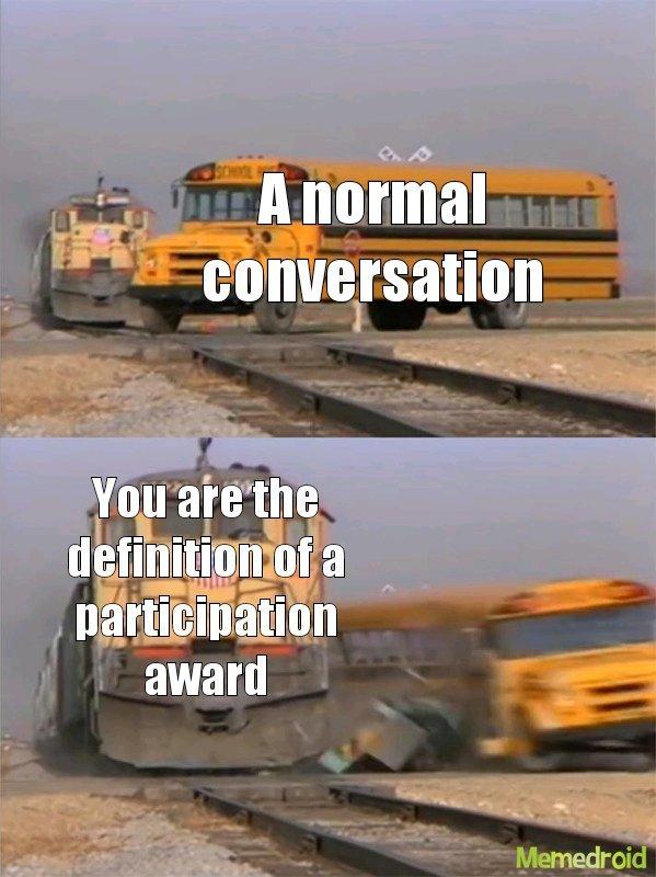 I did that - meme