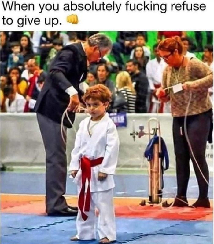 When giving up is not an option - meme