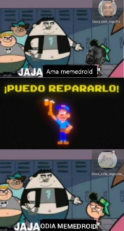 Reparar memes es mi don